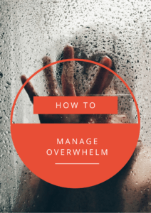 How To Manage Overwhelm As An Entrepreneur