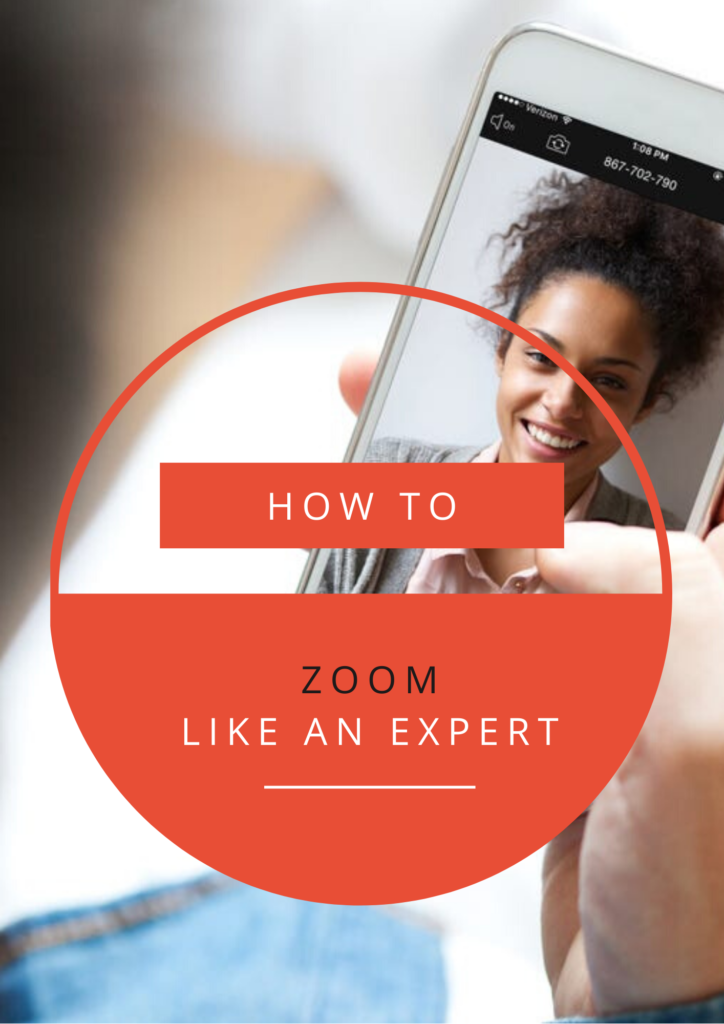 How To Zoom Like An Expert
