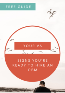 9 signs you're ready to hire an online business manager now
