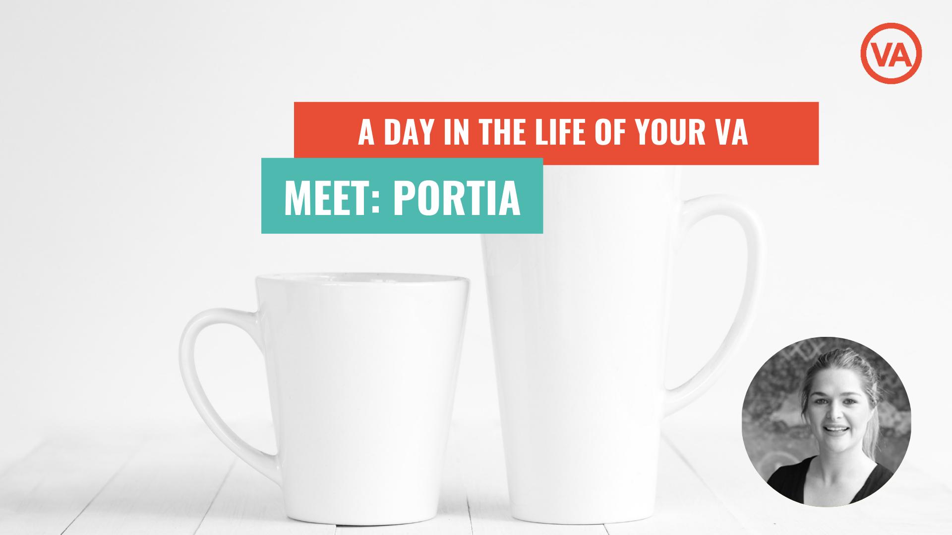 A Day in the Life of a VA: Meet Portia