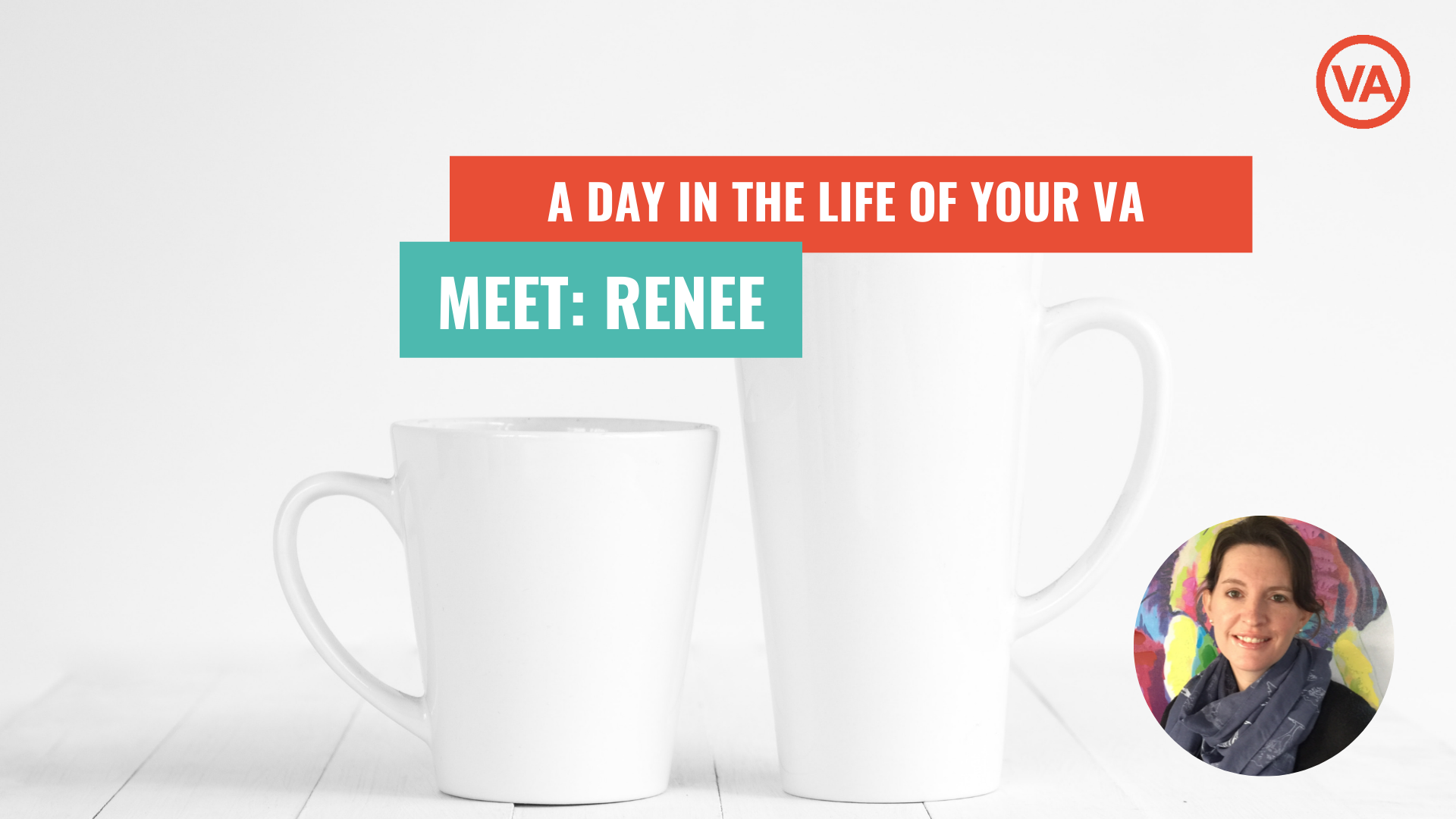 A Day in the Life of a VA: Meet Renee