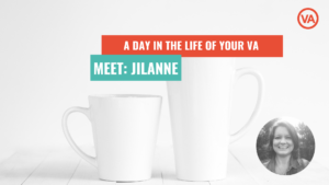 A Day in the Life of Your VA, Jilanne